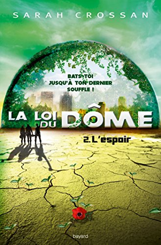 la-loi-du-dome-t02-lespoir