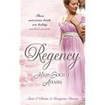 Regency High-Society Affairs Vol 11: The Enigmatic Rake / The Lord and the Mystery Lady by Anne O'Brien (2009-11-01)
