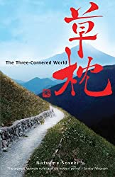 The Three Cornered World (UNESCO Collection of Representative Works: Japanese)