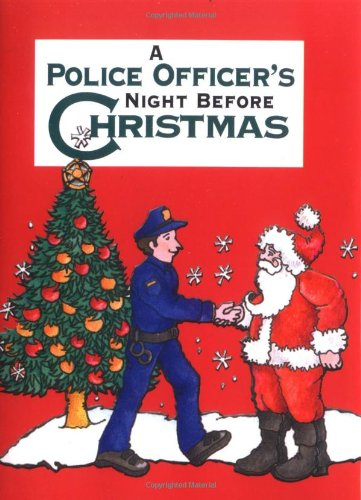 Policeman S Night Before Christmas A