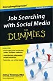 Job Searching with Social Media for Dummies [Portable Edition]