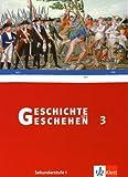 Geschichte und Geschehen - aktuelle Ausgabe: Geschichte und Geschehen 3. Schülerbuch. Rheinland-Pfalz. Saarland: Sekundarstufe I: BD 3 von Epkenhans. Michael (2006) Gebundene Ausgabe