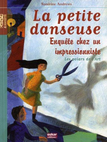 La petite danseuse   Enquête chez un impressionniste 5490a666b5d