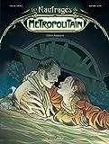 Les naufragés du Métropolitain - Volume 2 - Station Assassins