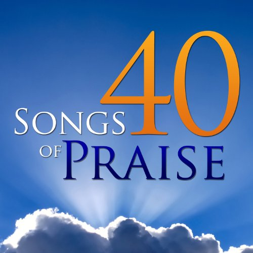 40 Songs of Praise