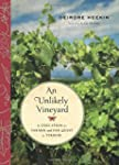 An Unlikely Vineyard: The Education o...