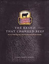 Title: The Brand That Changed Beef How Certified Angus Be