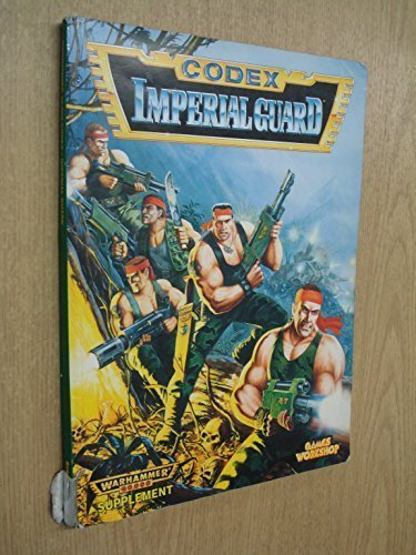 Codex: Imperial Guard (Warhammer 40,000) by Rick Priestley (1995-11-01)