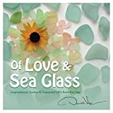 Telecharger Livres Of Love and Sea Glass Inspirational Quotes and Treasured Gifts From the Sea by Donald Verger 2013 01 01 (PDF,EPUB,MOBI) gratuits en Francaise