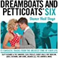 Dreamboats and Petticoats 6 - Dancehall Days
