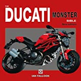 The Ducati Monster Bible - New Updated & Revised Edition (Bible (Wiley))