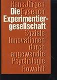 Die Experimentiergesellschaft - Soziale Innovation durch angewandte Psychologie -