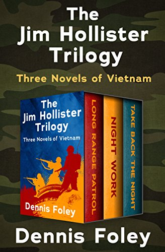 Foley Dennis (The Jim Hollister Trilogy: Three Novels of Vietnam (English Edition))