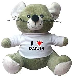 Maus Plüschtier mit Ich liebe Daylin T-Shirt (Vorname/Zuname/Spitzname)
