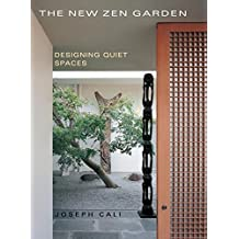The New Zen Garden: Designing Quiet Spaces