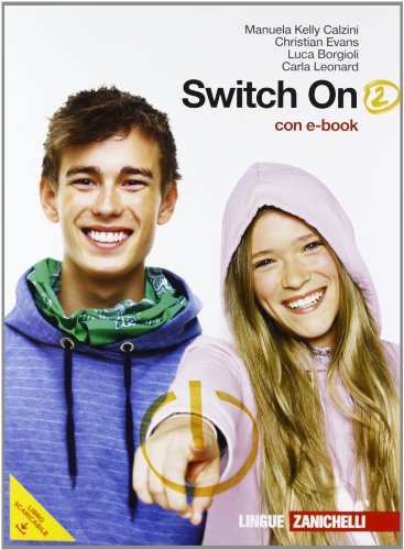 Switch on. Con Extra book. Per la Scuola media. Con DVD-ROM. Con espansione online: 2