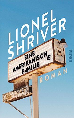 Buchseite und Rezensionen zu 'Eine amerikanische Familie: Roman' von Lionel Shriver