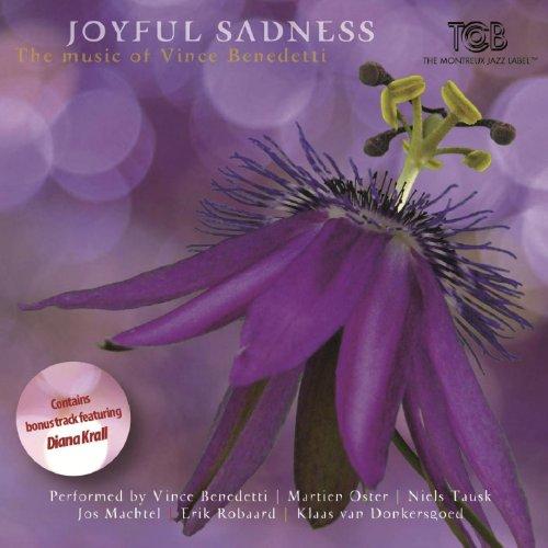 Joyful Sadness / The Music of ...