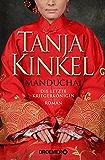 Manduchai - Die letzte Kriegerkönigin: Roman