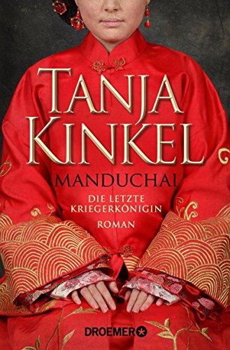 Buchseite und Rezensionen zu 'Manduchai - Die letzte Kriegerkönigin: Roman' von Tanja Kinkel