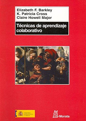 Técnicas de aprendizaje colaborativo: Manual para el profesorado universitario (Coedición Ministerio de Educación)