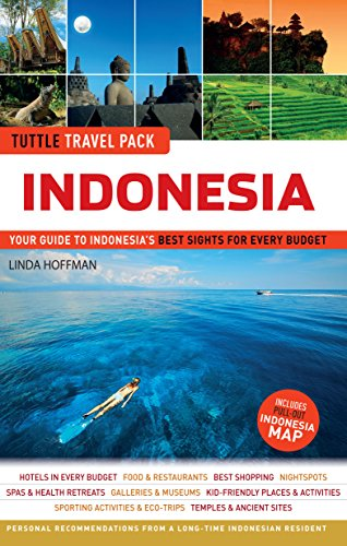 Tuttle Travel Pack Indonesia: Your Guide to Indonesia's Best Sights for Every Budget
