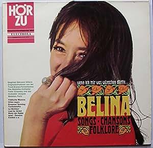 """BELINA / SONGS CHANSONS FOLKLORE / wenn ich mir was wünschen dürfte.. / Bildhülle mit ORIGINAL Firmen-Werbe-Innenhülle / HÖR ZU # SHZE 218 / Deutsche Pressung / 12"""" Vinyl Langspiel Schallplatte / Originalaufnahmen aus der Truck-Branss-Fernsehschau / Das Balalaika-Orchester Fedor Evsevsky und das Orchester Jacques Metehen, Paris"""