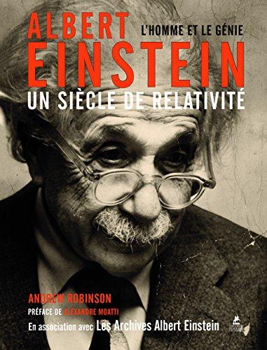 Albert Einstein - Un sicle de relativit
