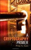 A Cryptography Primer: Secrets and Promises