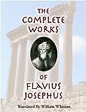The Complete Works Of Flavius Josephus (English Edition)