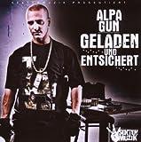 Songtexte von Alpa Gun - Geladen & Entsichert