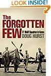 The Forgotten Few: 77 RAAF Squadron i...