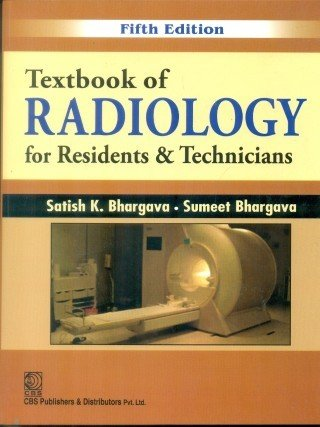 Textbook Of radiology For Residents & Technicians 5ed
