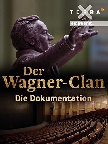 Der Wagner-Clan - Die Dokumentation
