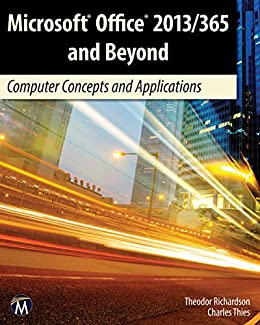 Microsoft office 2013365 and beyond computer concepts and microsoft office 2013365 and beyond computer concepts and applications by richardson fandeluxe Image collections
