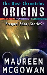 The Dust Chronicles Origins: Prequel Short Stories (English Edition)