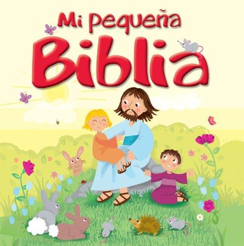 Mi Pequena Biblia = My Little Bible por Karen Williamson