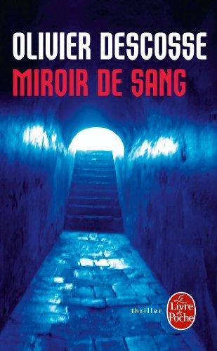 Miroir de sang par Olivier Descosse