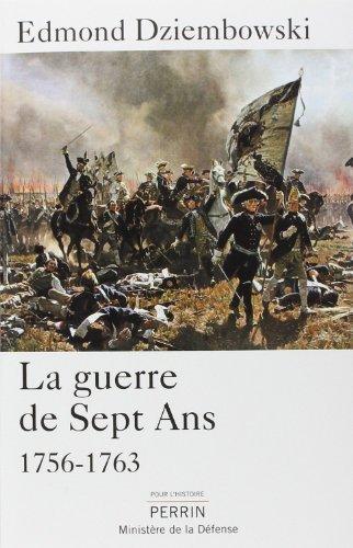 La guerre de Sept Ans (1756-1763) de Edmond DZIEMBOWSKI (22 janvier 2015) Broch