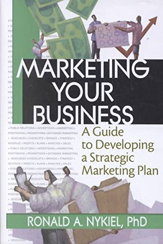 [(Marketing Your Business : A Guide to Developing a Strategic Marketing Plan)] [By (author) Robert E. Stevens ] published on (January, 2003) par Robert E. Stevens