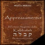 Apprezzamento - Il Potere Segreto della Kabbalah