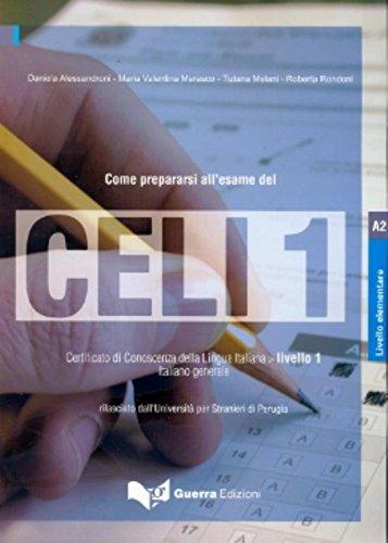 Celi: Come Prepararsi All'Esame Del Celi 1 por Daniela Alessandroni