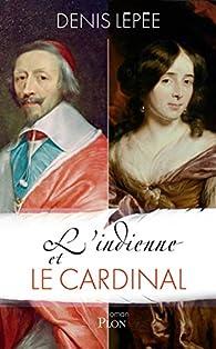 L'indienne et le cardinal par Denis Lépée