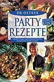 Partyrezepte Nummer Eins: Konfetti Salat, Mitternachtssuppe, Pfundstopf, Schichtsalat