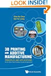 3D Printing And Additive Manufacturin...