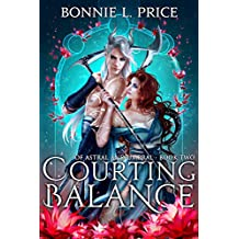 Courting Balance (Of Astral and Umbral Book 2) (English Edition)