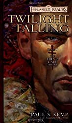 Twilight Falling: The Erevis Cale Trilogy, Book I by Paul S. Kemp (2003-08-01)
