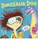 [(Dinosaur Doo )] [Author: Andrew Weale] [Oct-2013]