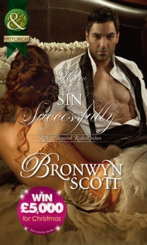 How to Sin Successfully (Rakes Beyond Redemption, Book 3) (Mills & Boon Historical)