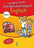 Langenscheidt Grundschulwörterbuch Englisch (Langenscheidt Grundschulwörterbücher)